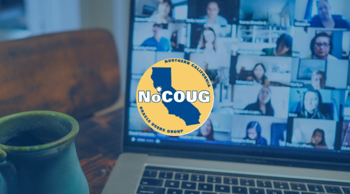 Meet us very soon at the NoCOUG 2020 Virtual Summer Conference!