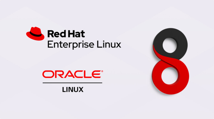 Support for RHEL 8 and Oracle Linux 8 announced